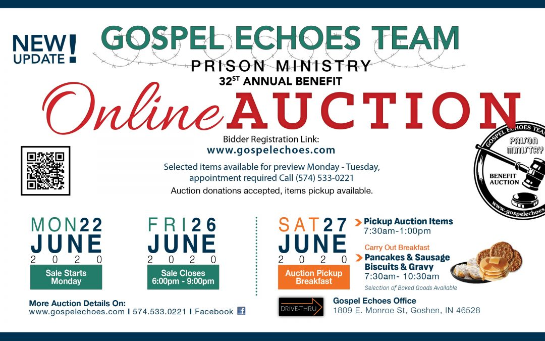 Update Gospel Echoes Benefit Auction- Goshen, IN