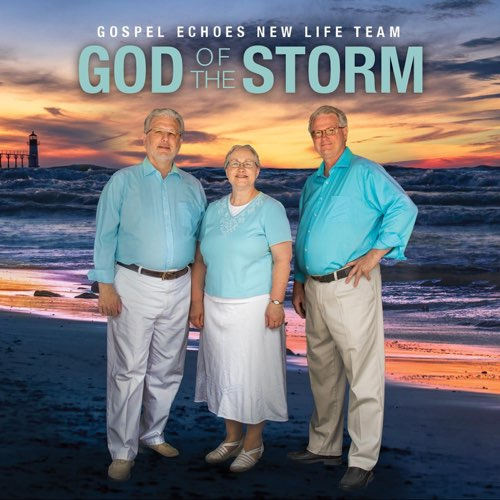 God of the Storm | Gospel Echoes New Life Team
